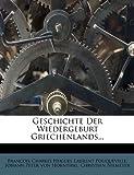 Geschichte der Wiedergeburt Griechenlands..., Christian Niemeyer, 1271448076