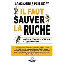 Il faut sauver la ruche : Une fable sur le leadership et le changement (Développement personnel)