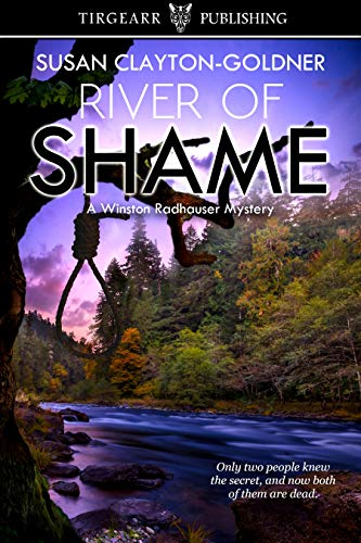 River of Shame: A Winston Radhauser Mystery: #4