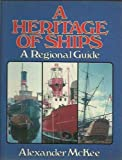 Heritage of Ships, Maritime Books Staff, 0285628550