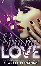 Spin My Love (English Edition)