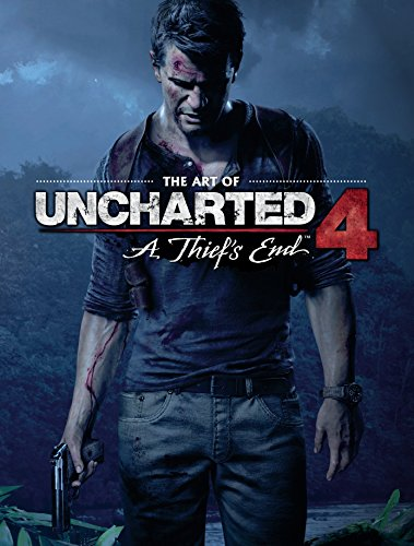 The Art of Uncharted 4: A Thief's End (Games To Play In A Dark Room)