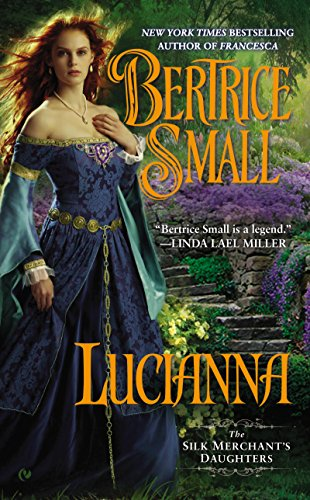 Lucianna (The Silk Merchant's Daughters Book 3) cover