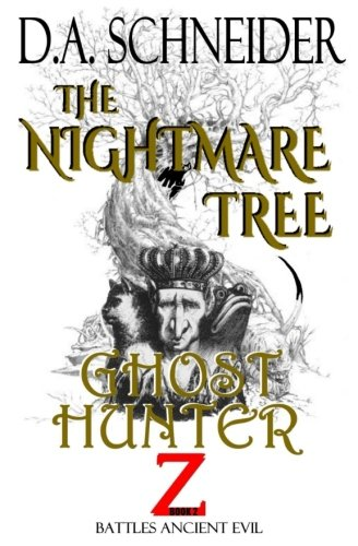 Ghost Hunter Z book 2 - The Nightmare Tree