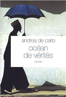 Océan de vérités, De Carlo, Andrea