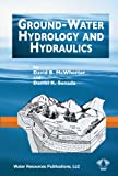 Ground Water Hydrology and Hydraulics, McWhorter, David B. and Sunada, Daniel K., 1887201610