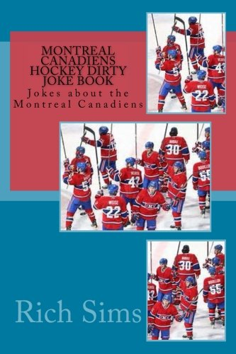 montreal canadiens hockey dirty joke book jokes about the. Black Bedroom Furniture Sets. Home Design Ideas