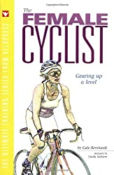 The Female Cyclist: Gearing Up a Level