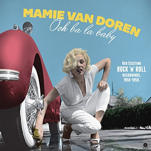 Vinilo : Mamie van Doren - Ooh Ba La Baby: Her Exciting Rock N Roll Recordings 1956-1959 (180 Gram Vinyl, Remastered, Spain - Import)