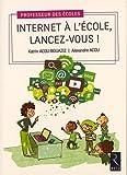 Internet à l'école, lancez-vous !