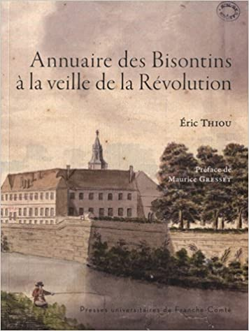 Lire en ligne Annuaire des Bisontins a la Veille de la Revolution epub, pdf