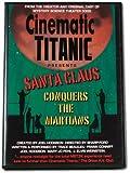 Cinematic Titanic Presents: Santa Claus Conquers the Martians