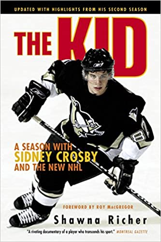 661e3051cb4 Amazon.com  The Kid  A Season with Sidney Crosby and the New NHL  (9780771075216)  Shawna Richer  Books