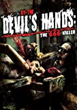 By The Devil's Hand: The 666 Killer
