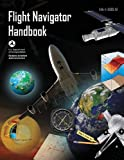 Flight Navigator Handbook (FAA-H-8083-18), U. S. Department Transportation and Federal Administration, 1490446540