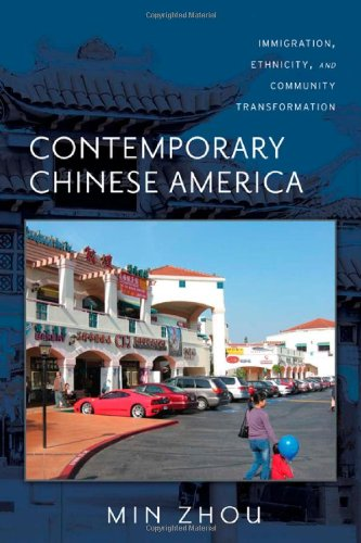 Read Online Contemporary Chinese America: Immigration, Ethnicity, and Community Transformation (Asian American History & Cultu) ebook