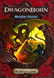Monster Hunter, Michael Dahl, 1434242560