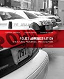 img - for Police Administration: Structures, Processes, and Behavior (8th Edition) book / textbook / text book