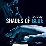 Shades of Blue | Bill Moody