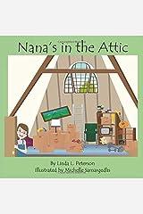Nana's in the Attic Paperback