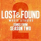 Lost & Found Music Studios: Songs from Season 2