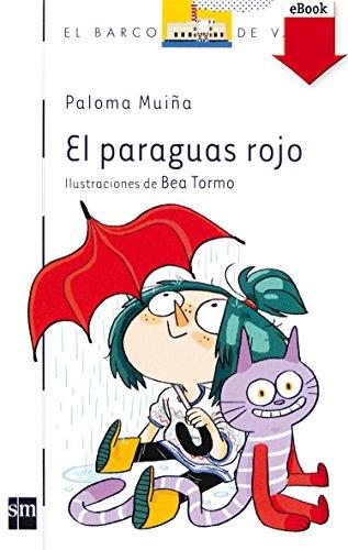 El paraguas rojo(Kindle) (Barco de Vapor Blanca) (Spanish Edition)