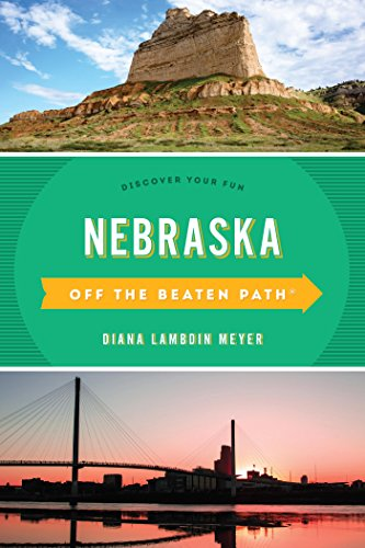 Nebraska Off the Beaten Path: Discover Your Fun (Off the Beaten Path Series)
