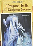 A Field Guide to Dragons, Trolls, and Other Dangerous Monsters, A. J. Sautter, 1491406917