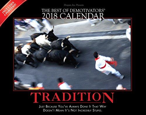 The Best Of Demotivators  2018 Calendar