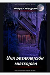 Una desaparicíon misteriosa (Spanish Edition) Paperback