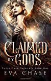 Claimed by Gods: A Reverse Harem Urban Fantasy (Their Dark Valkyrie) (Volume 1) by  Eva Chase in stock, buy online here