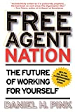 img - for Free Agent Nation: The Future of Working for Yourself book / textbook / text book