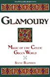 Glamoury, Stephen Blamires, 1567180698