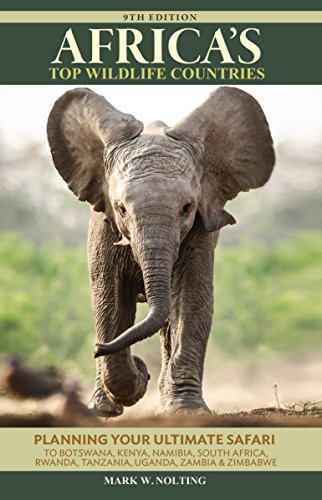 Africa's Top Wildlife Countries: Safari Planning Guide to Botswana, Kenya, Namibia, South Africa,...