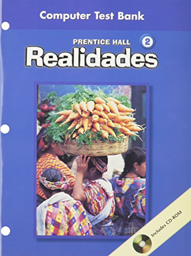 PRENTICE HALL SPANISH REALIDADES COMPUTER TEST BANK LEVEL 2 FIRST EDITION 2004C