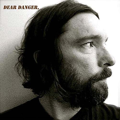 Dear Danger (Best Indie Singer Songwriters)