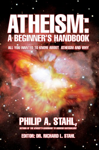 Atheism: A Beginner's Handbook: All you wanted to know about atheism and why by Brand: iUniverse, Inc.