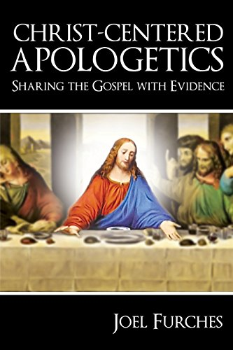Christ-Centered-Apologetics-Sharing-the-Gospel-with-Evidence
