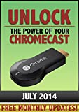 Unlock the Power of Your Chromecast, Aaron Halbert, 1494820609