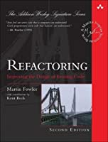 Refactoring: Improving the Design of Existing Code, 2nd Edition Front Cover
