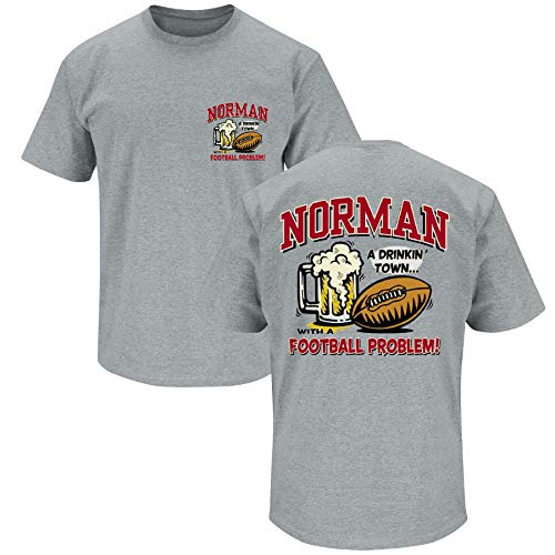 Oklahoma Football Fans. Norman A Drinking Town With A Football Problem Grey T-Shirt (Sm-5X) (Short Sleeve, ()