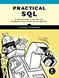 img - for Practical SQL: A Beginner's Guide to Storytelling with Data book / textbook / text book