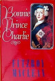Bonnie Prince Charlie de Fitzroy Maclean