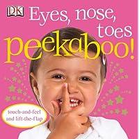 Eyes, Nose, Toes Peekaboo! (DK Peakaboo)