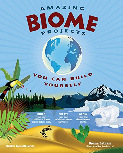 Amazing Biome Projects: You Can Build Yourself (Build It Yourself) by Nomad Press (Image #3)