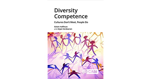 Diversity Competence: Cultures Don't Meet, People Do: Dr