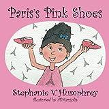 Paris's Pink shoes (Paris Adventures)