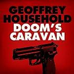 Doom's Caravan | Geoffrey Household