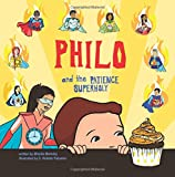 Philo and the Patience SuperHoly (Philo and the SuperHolies) (Volume 2)