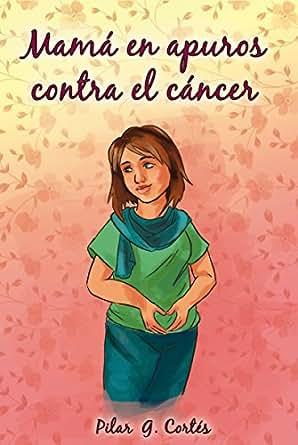 Mamá en Apuros contra el cáncer